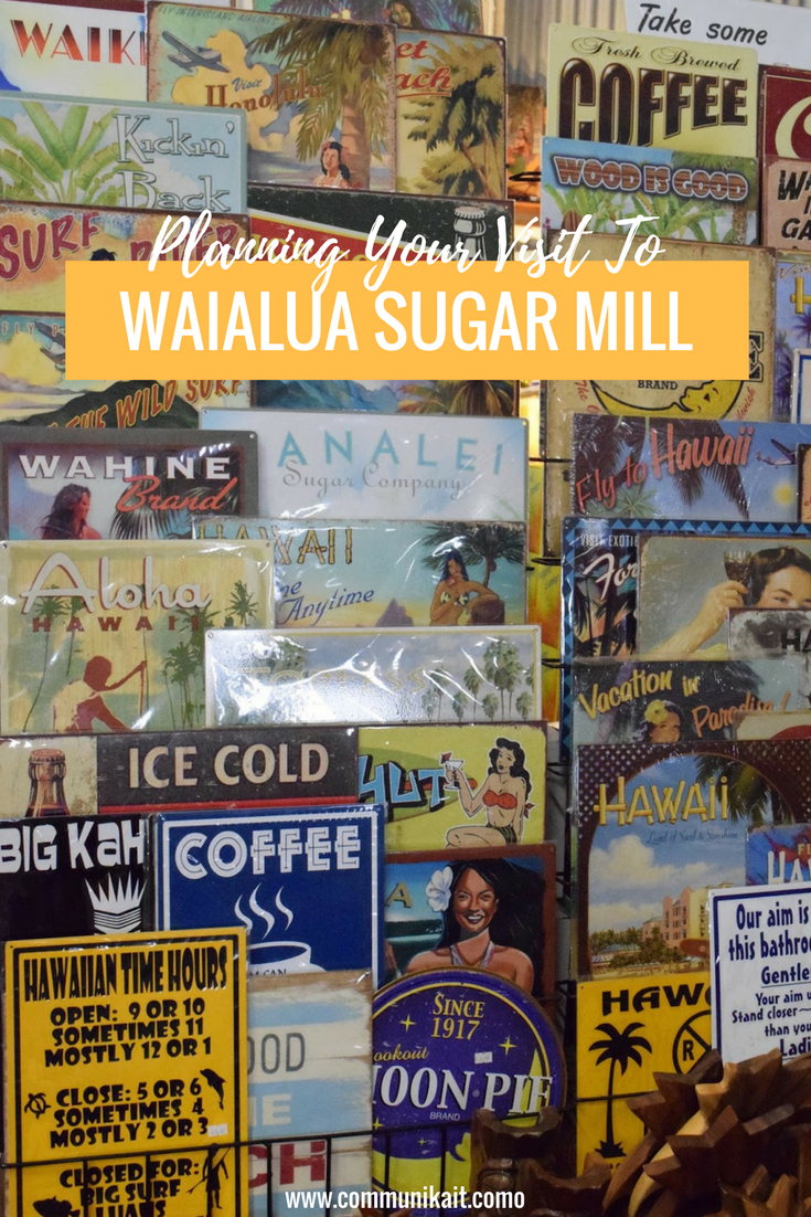 Visiting The Waialua Sugar Mill