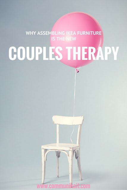 Why Assembling IKEA Furniture Is Like Couples Therapy