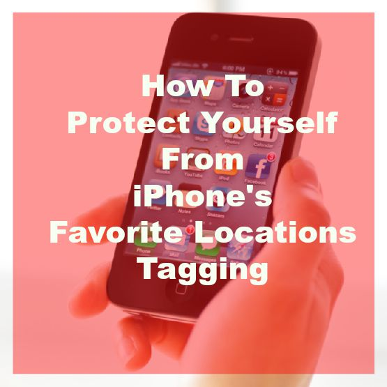 Your iPhone Stalks You — And How To Stop It!