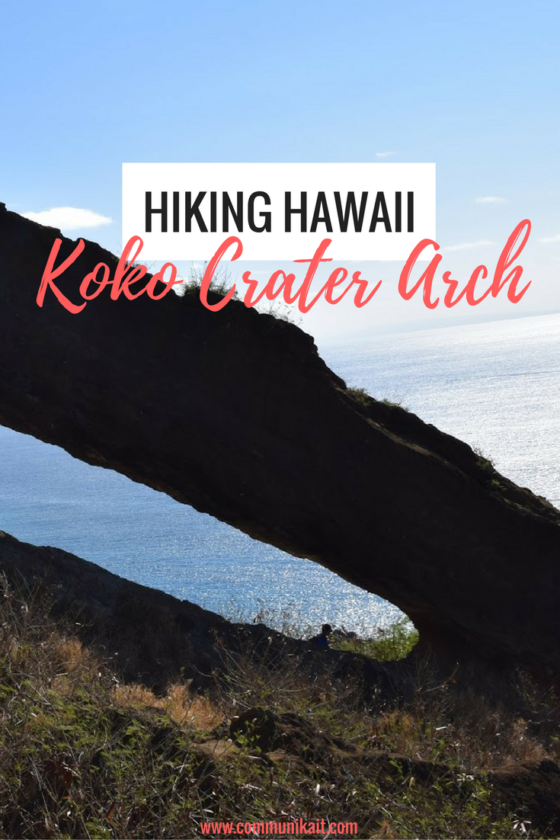 Hiking Hawaii Koko Crater Arch Oahu Hawaii