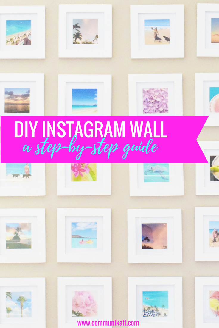 DIY Instagram Wall - a step-by-step guide!
