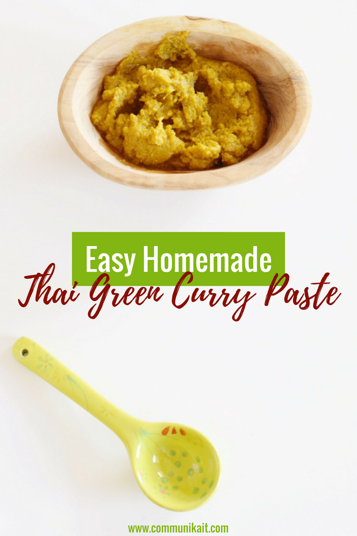 Easy Homemade Thai Green Curry Paste