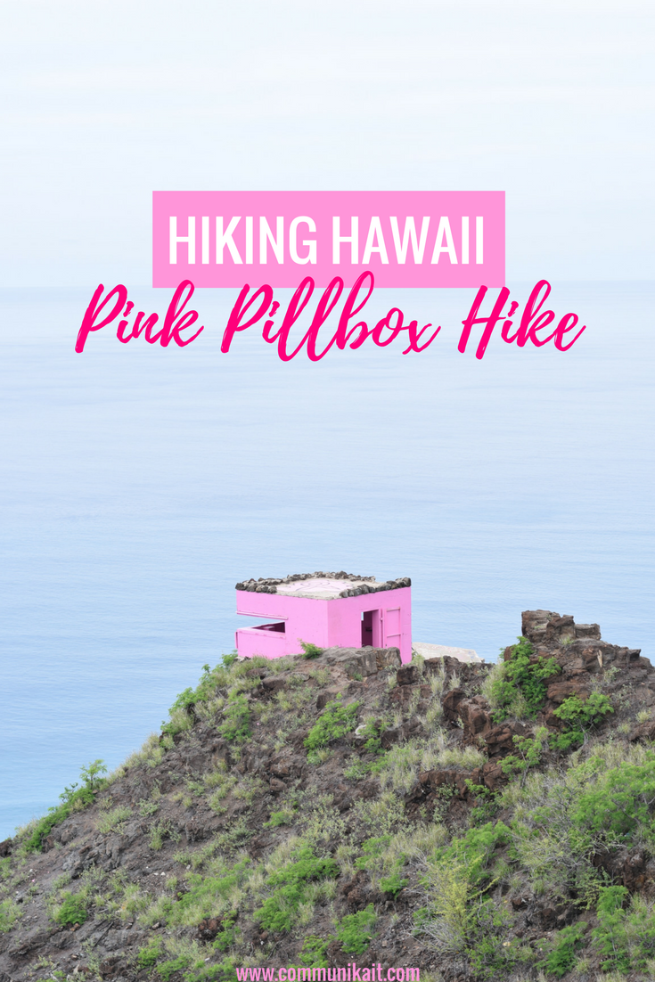 Hiking Hawaii - Pink Pillbox Hike, Waianae Oahu