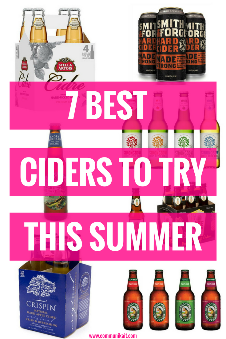 7 Ciders To Try This Summer - CommuniKait by Kait Hanson - Cider Recipes - Best Cider From Target - Cheap Cider Choices - Cocktails - Summer Drinks