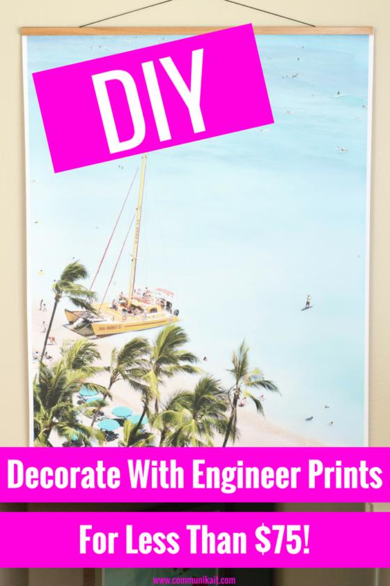 Decorating Hack: Engineer Prints -DIY - Communikait