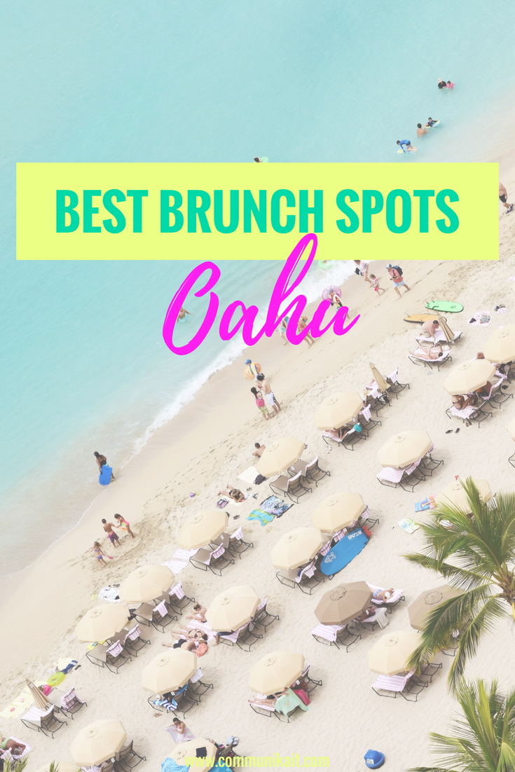 The Best Brunch Spots On Oahu