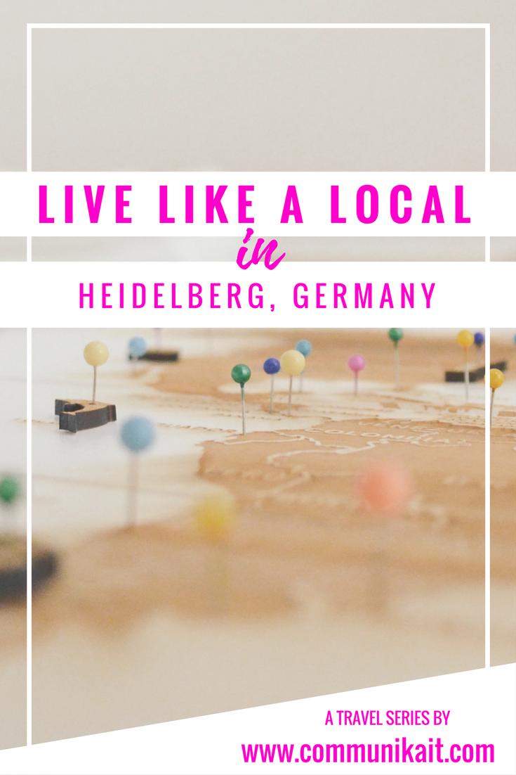 Live Like A Local: Heidelberg, Germany