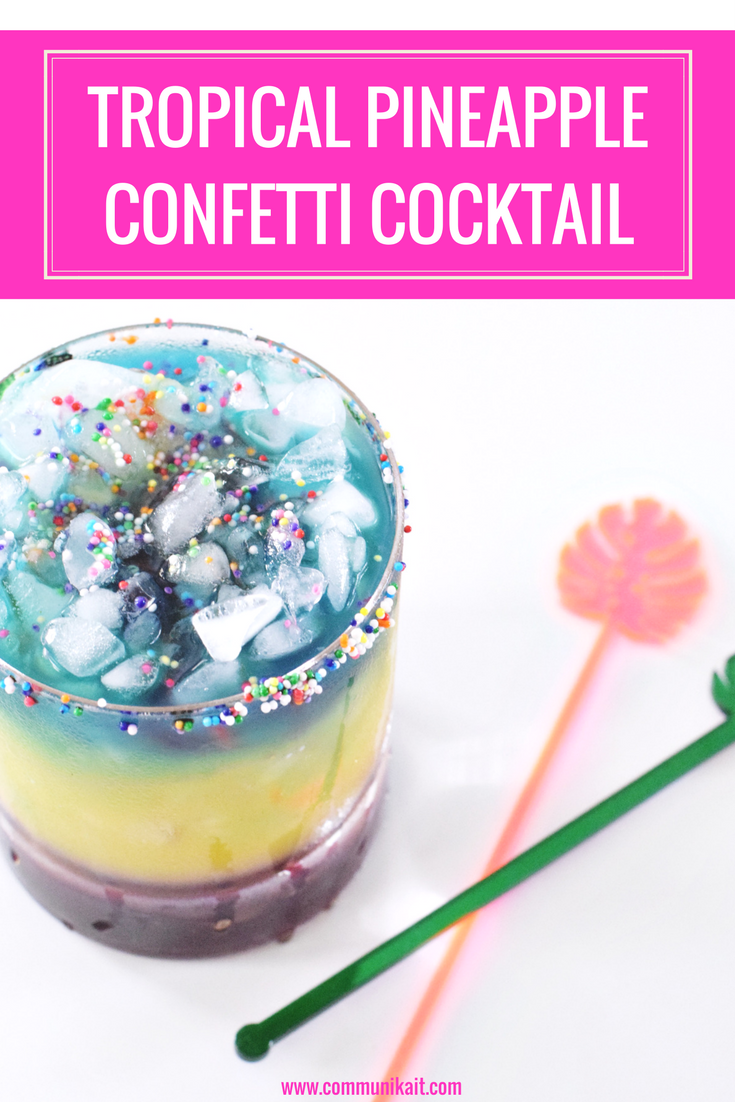 Tropical Pineapple Confetti Cocktail - Rainbow Drink - Happy Hour - Unicorn Cocktail - Communikait
