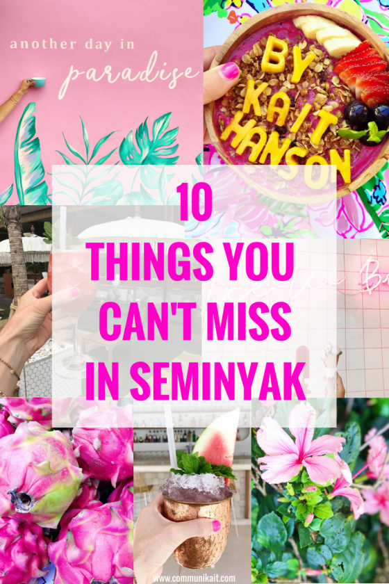 10 Things You Can't Miss In Seminyak - Seminyak - Bali, Indonesia - Our Bali Trip - Communikait