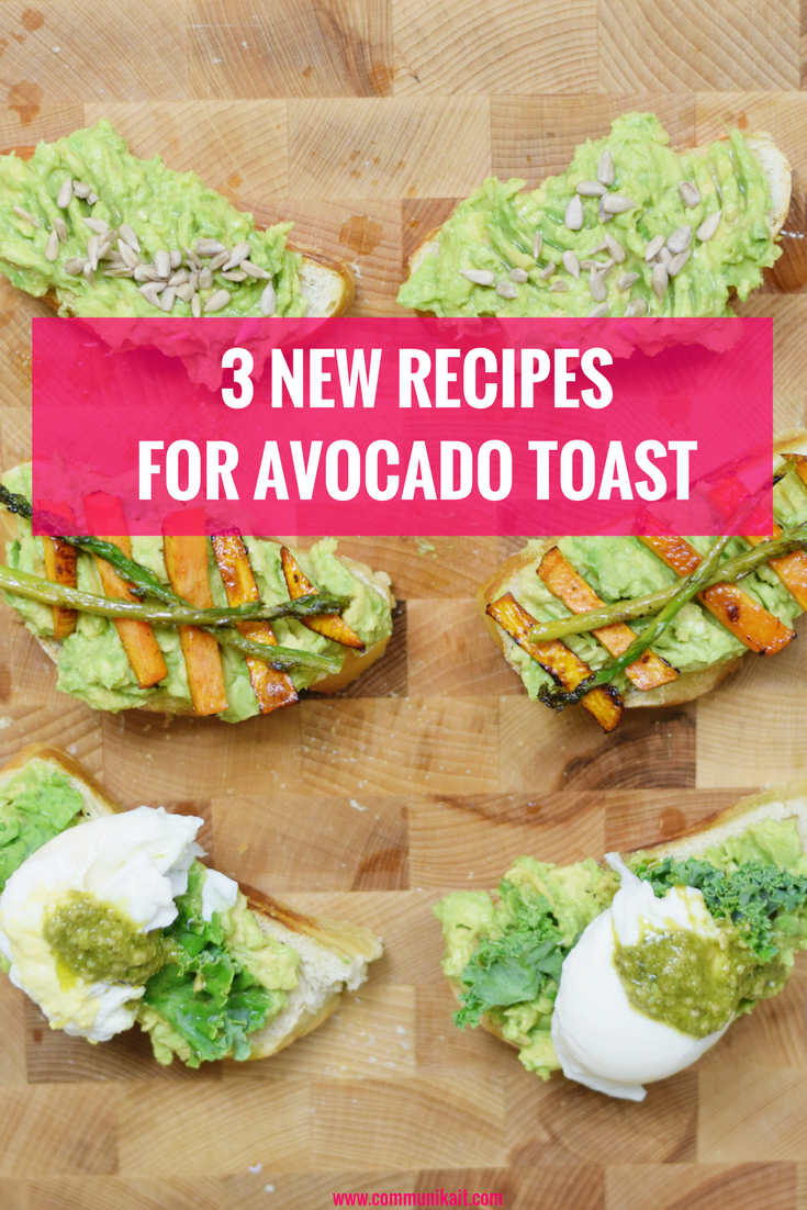 3 Ways To Dress Up Avocado Toast - Breakfast - Brunch - Avocado Toast - Healthier Options - Recipe - Communikait