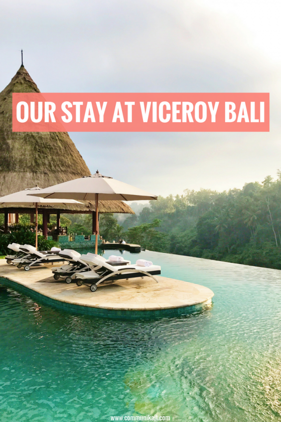 Our Stay At Viceroy Bali - Ubud, Bali, Indonesia - The Viceroy Bali, Luxury Hotel - Communikait