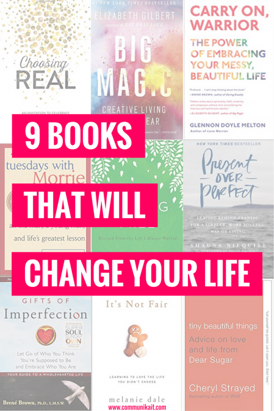 9 Inspirational Book Recommendations - 9 Books That Will Change Your Life - Self Help Books - Inspirational Books - Motivational Books - Books To Read For Inspiration - What to read for motivation inspiration - Communikait by Kait Hanson