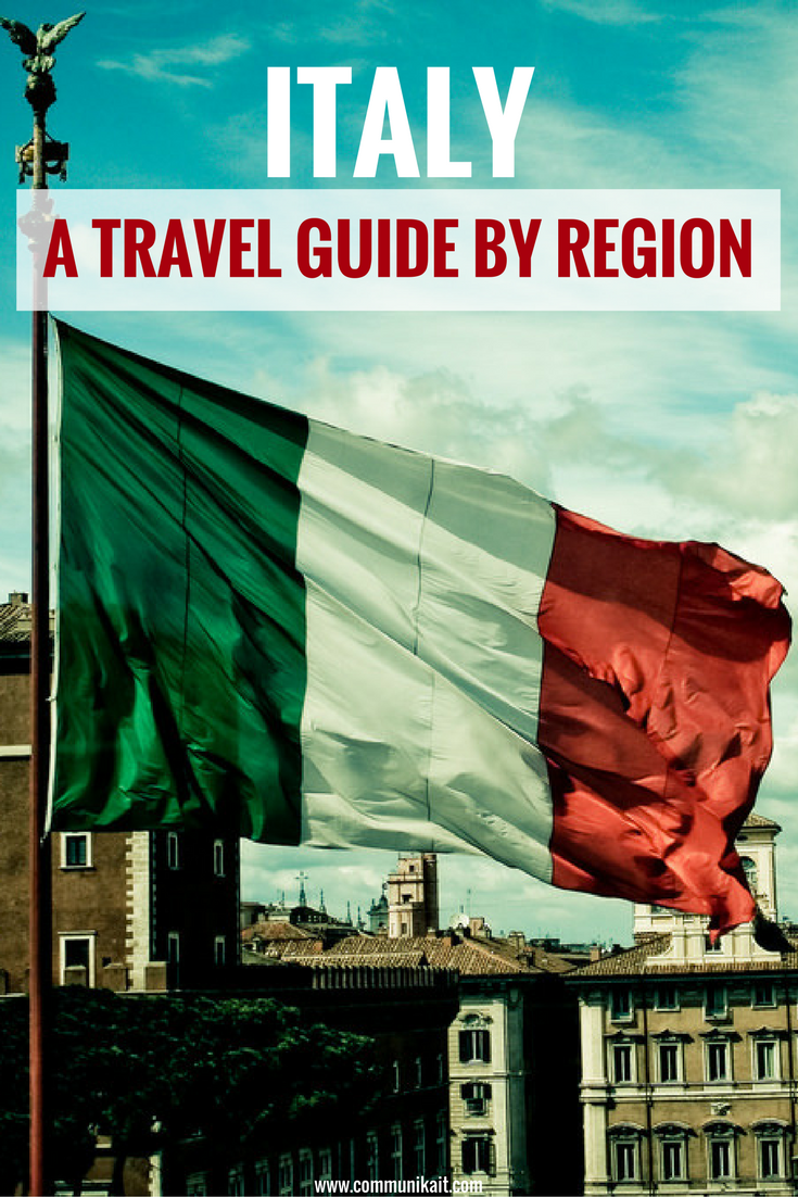 Italy: A Traveler's Guide By Region