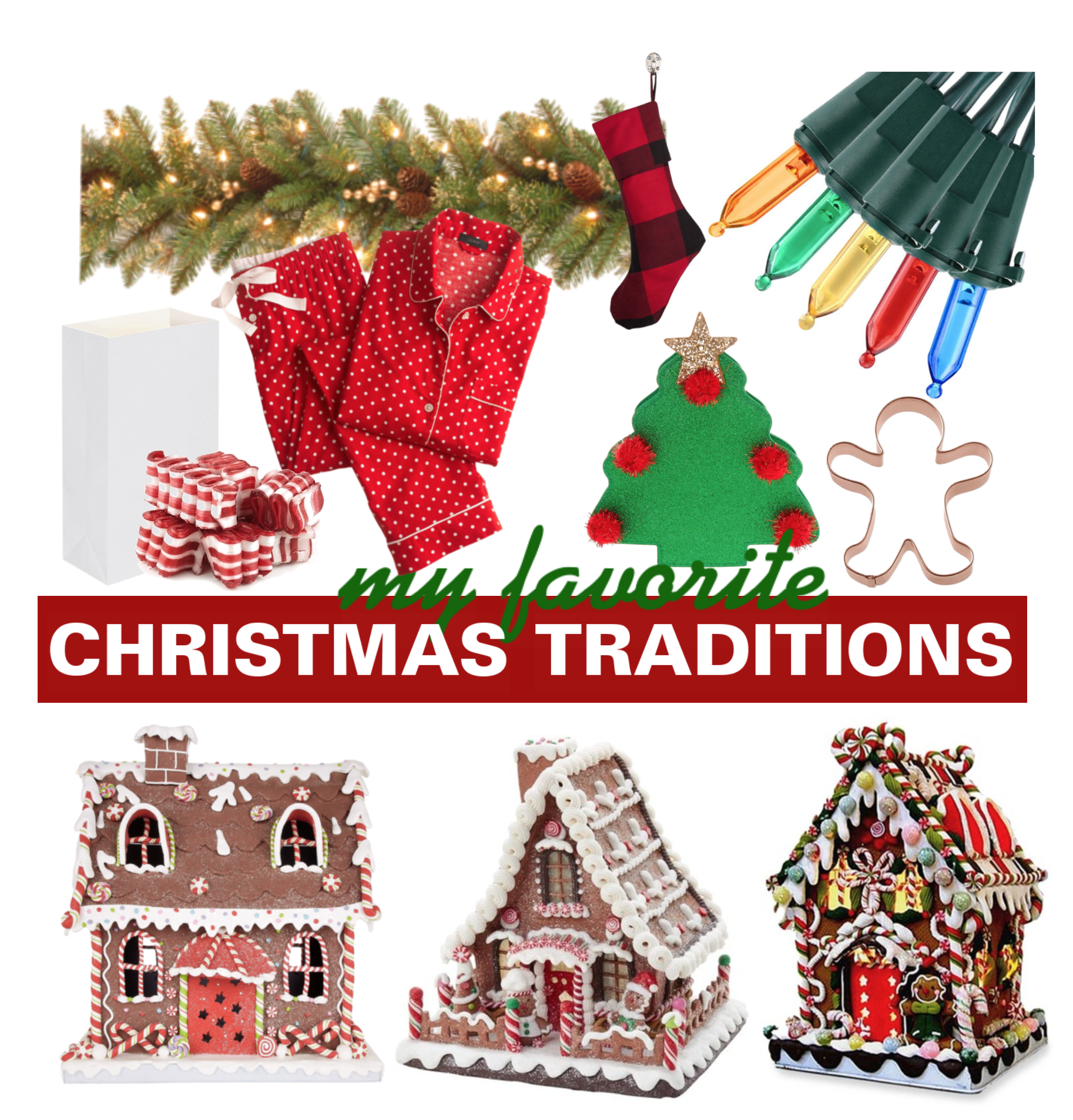 My Favorite Holiday Traditions - Christmas Traditions - Communikait by Kait Hanson