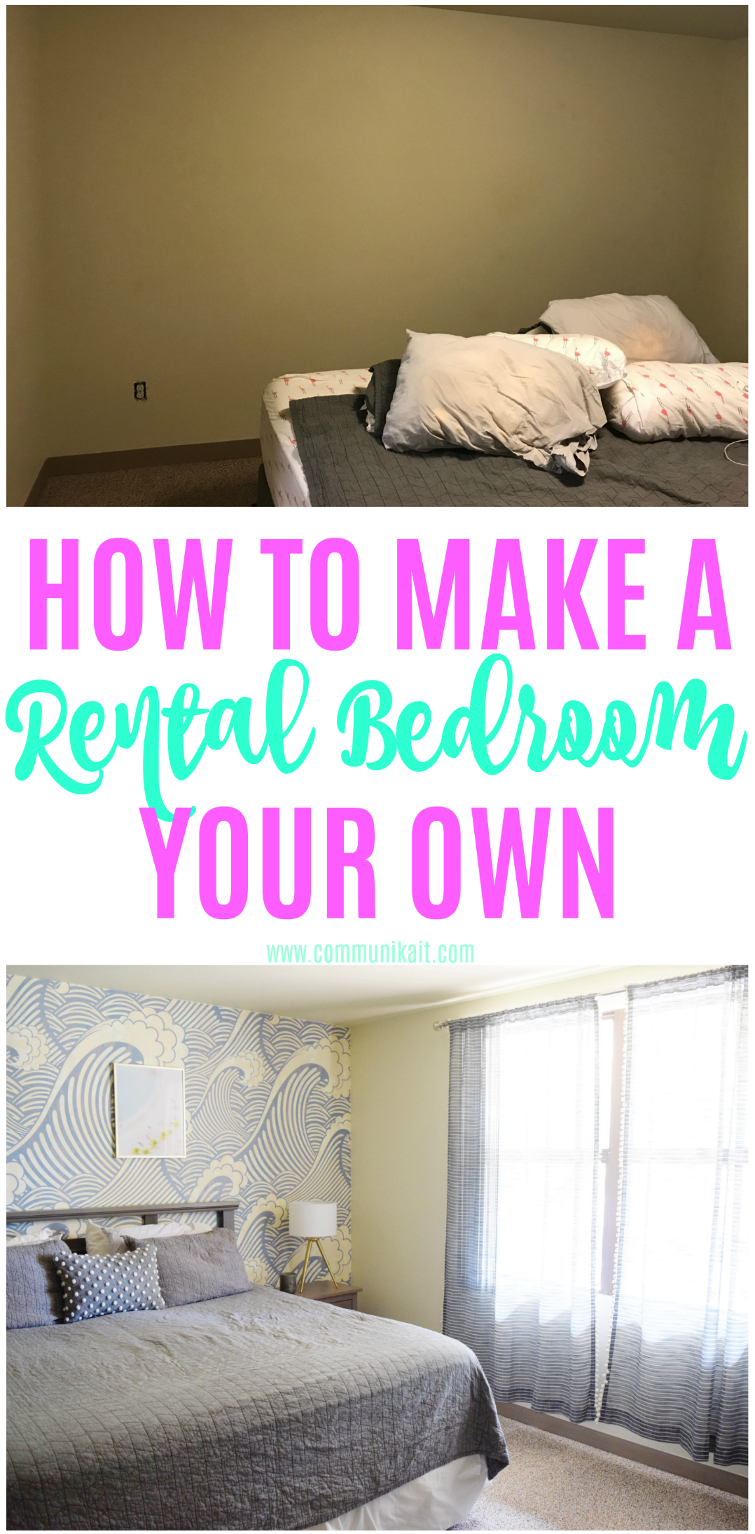 How To Make A Rental Your Own: Master Bedroom Edition -Rental House Decorating - Rental House Hacks - Ideas For Decorating Rental House - Rental House Upgrades On A Budget - Communikait by Kait Hanson