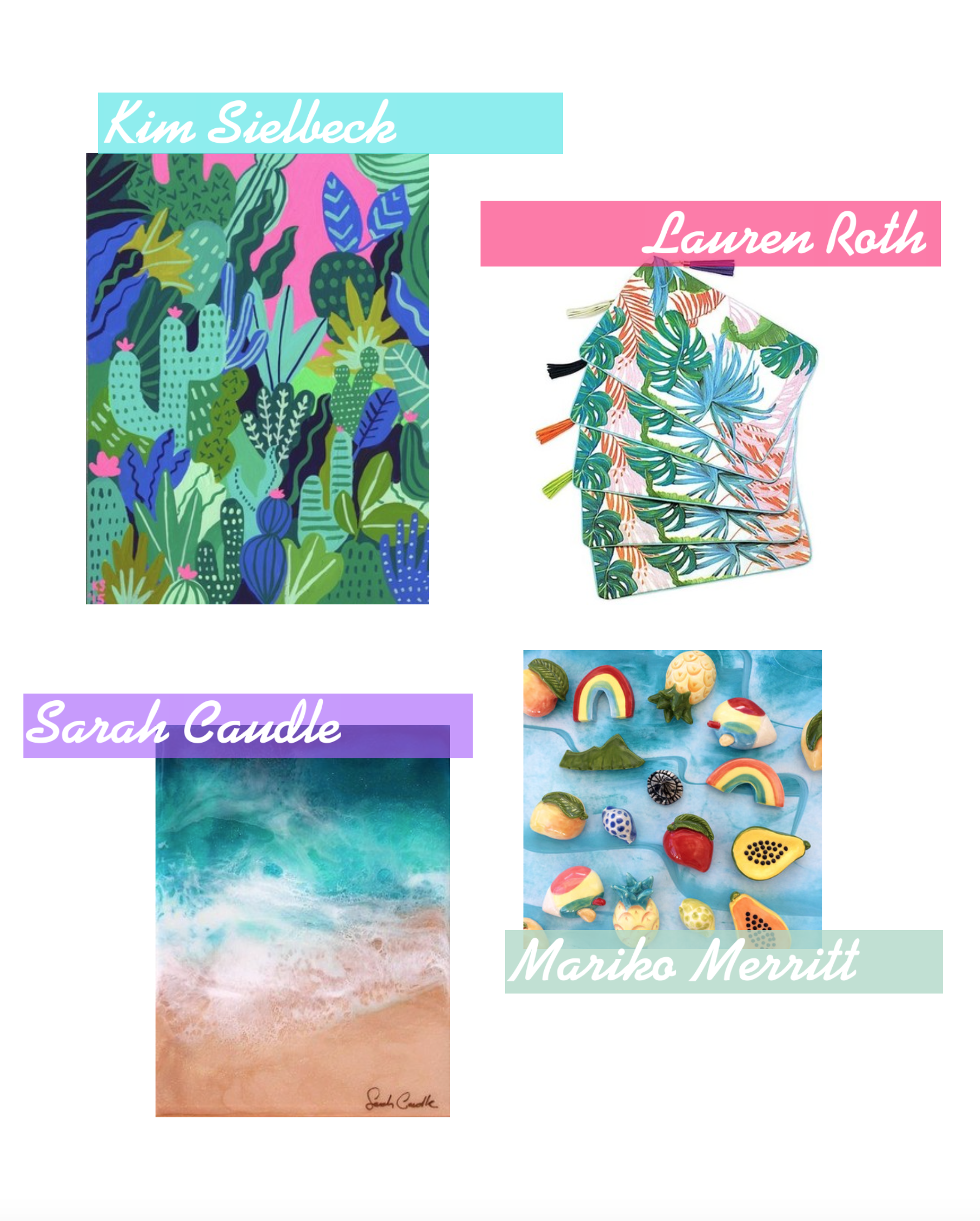 Loving Lately - Female Artist Edition - Kim Sielbeck - Sarah Caudle - Mariko Merritt - Lauren Roth - Hawaii Artists - Communikait by Kait Hanson