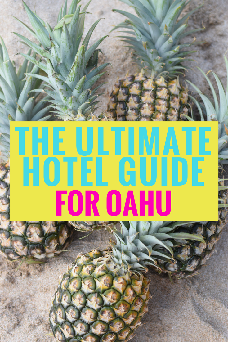 The Ultimate Hotel Guide For Oahu - Hawaii - Communikait by Kait Hanson #oahu #hawaii #vacationtips #oahuhotels #hawaiiitinerary #oahuitinerary #whattodoonoahu