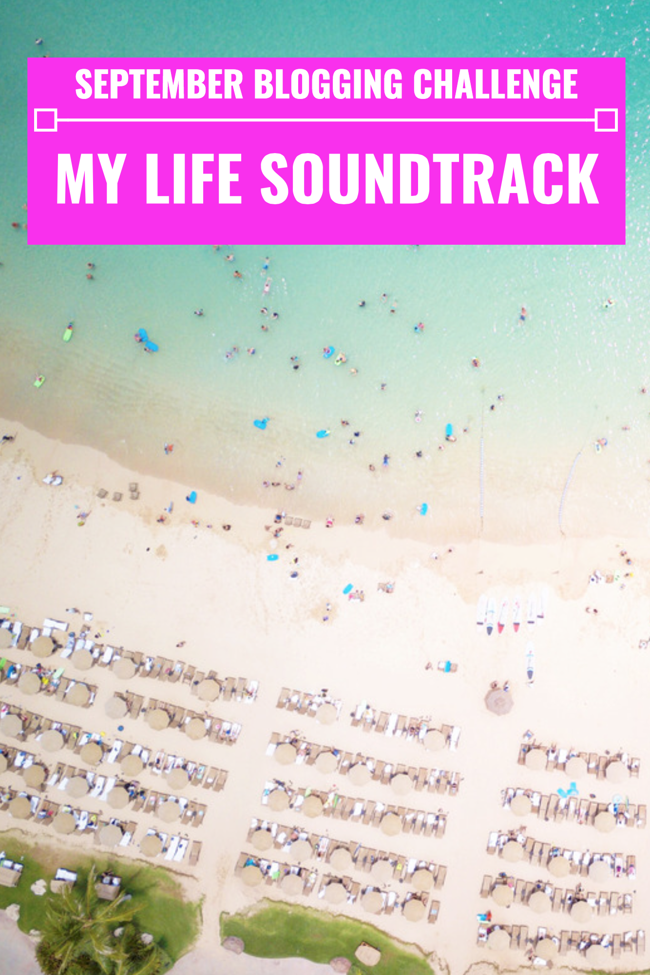 My Life Soundtrack - September Blogging Challenge - Communikait by Kait Hanson