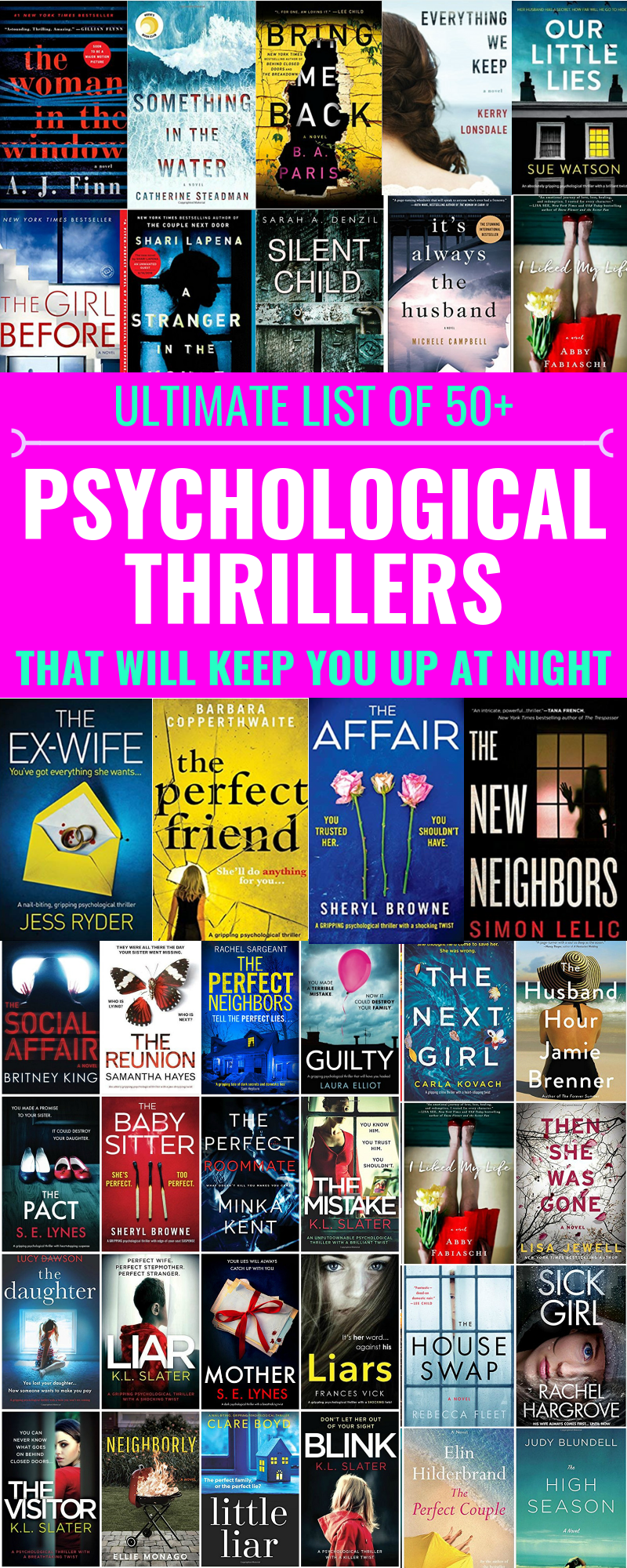 ULTIMATE LIST OF 50+ PSYCHOLOGICAL THRILLERS TO READ |  Thrillers You Need To Read Right Now - Psychological Thrillers - Best New Books - Books Like Gone Girl - Books Like Big Little Lies - Authors Like Liane Moriarty - Gillian Flynn - Thriller Books - Psychological Thriller Books To Read - Communikait by Kait Hanson #psychologicalthrillers #thrillers #novels #books #bookstoread