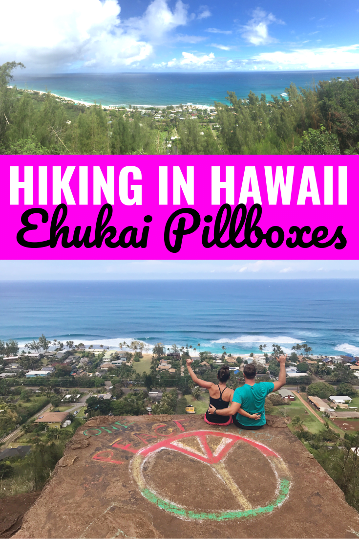 Hiking In Hawaii: Ehukai Pillbox Hike