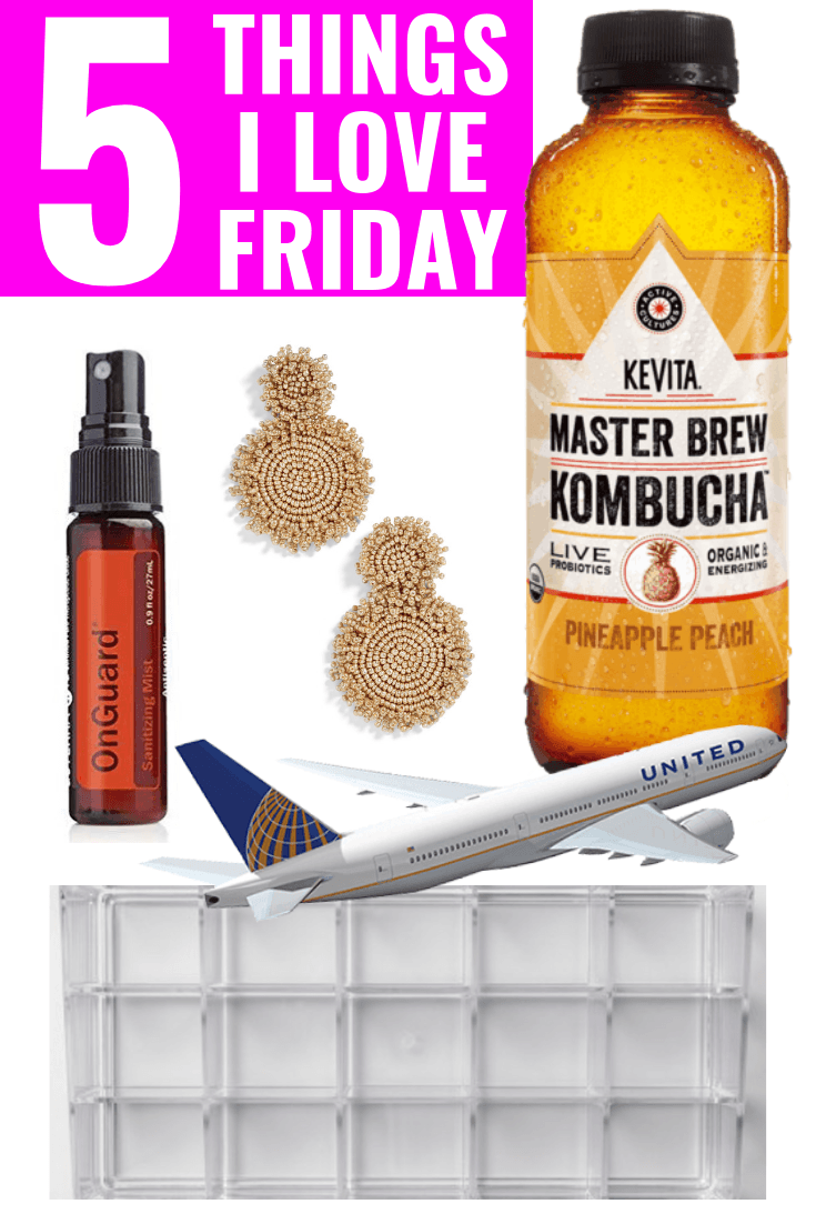 5 Things I Love Friday - United Airlines - Lucite Clear Tray For Essential Oils - On Guard Spray - Bauble Bar Statement Earrings - Kevita Kombucha