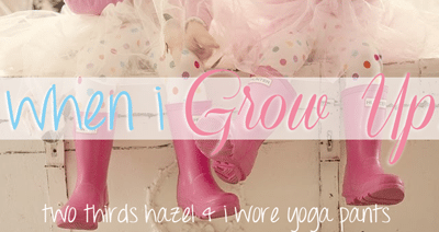 When I Grow Up…