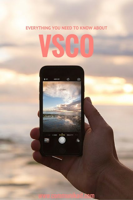 VSCO Cam: A Tutorial