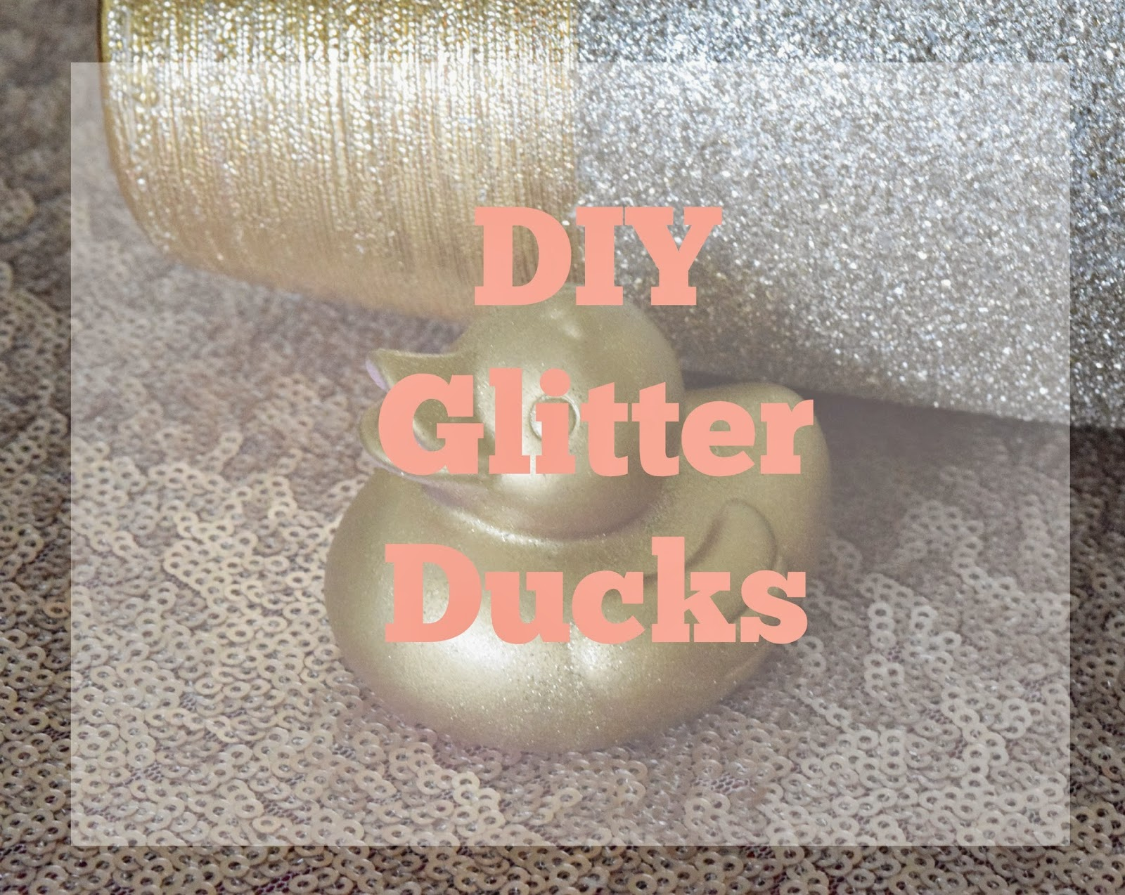 DIY Sparkly Rubber Ducks
