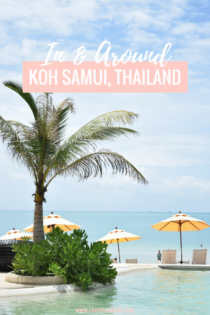 Traveling In & Around Koh Samui, Thailand