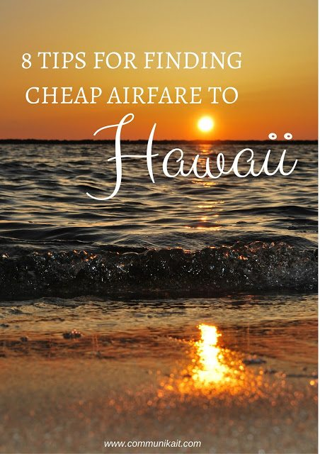 8 Tips For Finding Cheap Flights To Hawaii