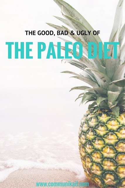 Our Adventure With Paleo: Good, Bad & Ugly