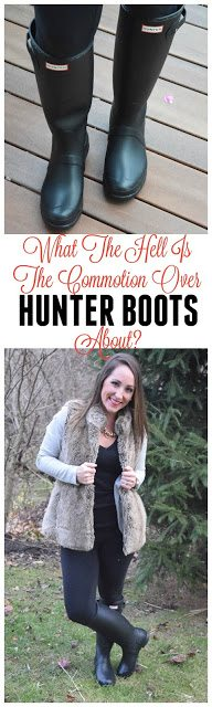 Hunter Boots — What's The Big Deal?