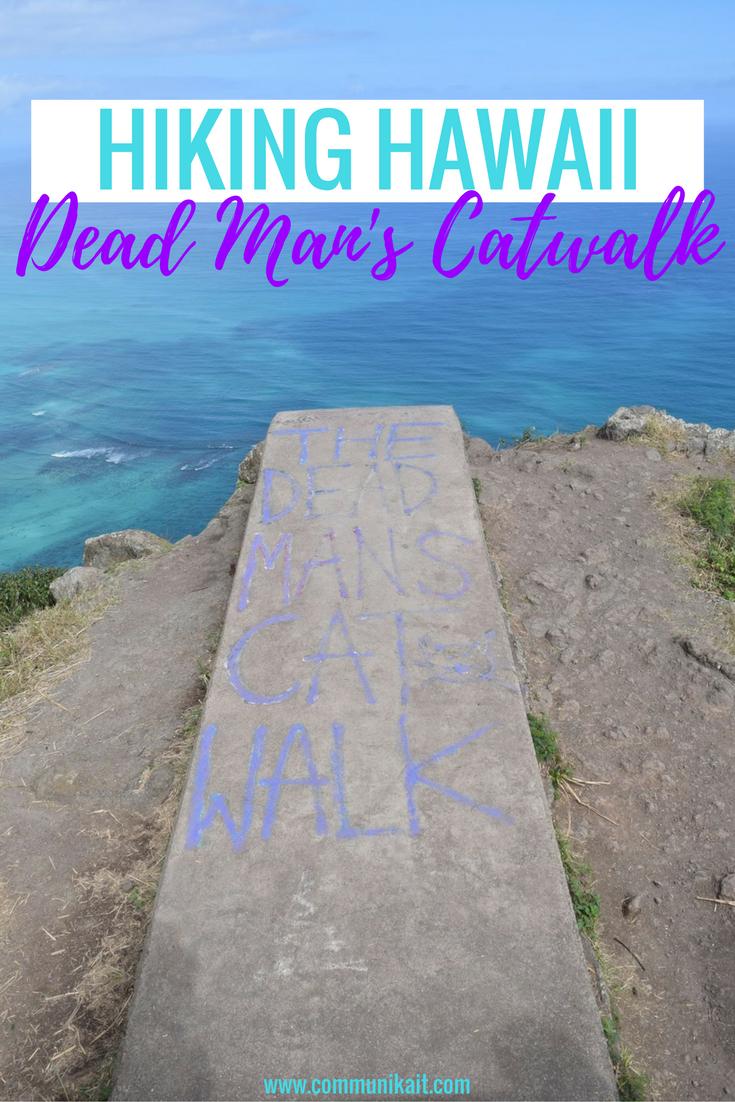 Hiking In Hawaii: Deadman's Catwalk | Oahu, Hawaii