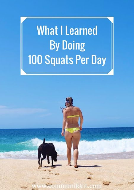 What I Learned By Doing 100 Squats Per Day - Squat Challenge - September Squat Challenge - Squat Challenge Before and After - Squats Before and After - Squats Workout - Fitness Challenge - Communikait by Kait Hanson #fitness #squats #workoutchallenge