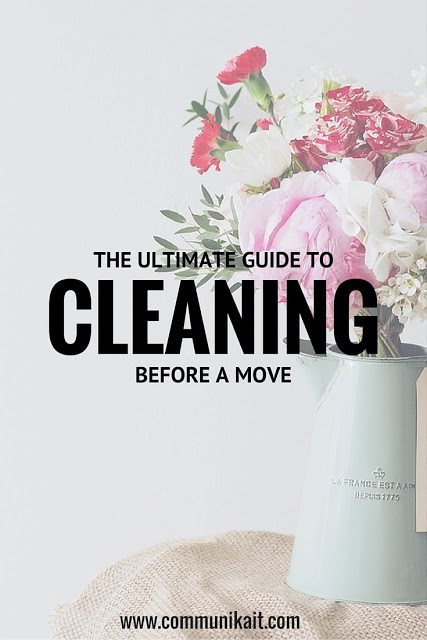 The Ultimate Guide To Cleaning Before A Move