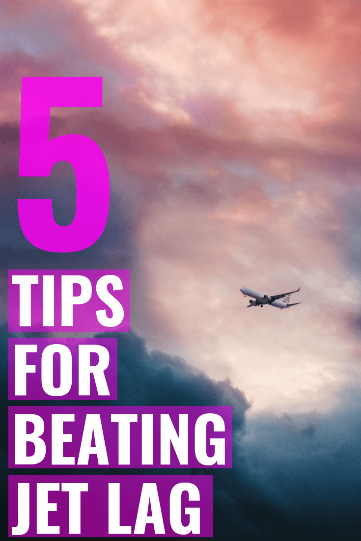 5 Tips For Conquering Jet Lag