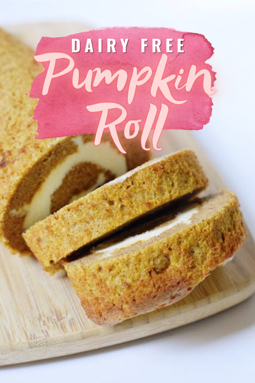 Dairy Free Pumpkin Roll - a delicious fall favorite that everyone can enjoy and NO ONE will know is gluten and dairy free! | Dairy Free Pumpkin Roll - Pumpkin Roll - Pumpkin Roll Recipe - Libbys Pumpkin Roll Dairy Free - Gluten Free Pumpkin Roll Recipe - Thanksgiving Pumpkin Recipe - Libby's Pumpkin Roll - Gluten Free Thanksgiving - Dairy Free Dessert Recipe