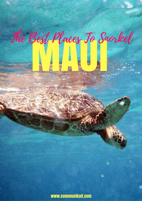 5 Best Places To Snorkel On Maui - Best Snorkeling Maui - Where To Snorkel Maui - Snorkeling Maui Hawaii - Maui Snorkeling - Snorkeling Maui - Best Snorkeling In Maui - Maui Snorkeling Tours - Best Snorkeling Beaches In Maui - #hawaii #maui #travelblog