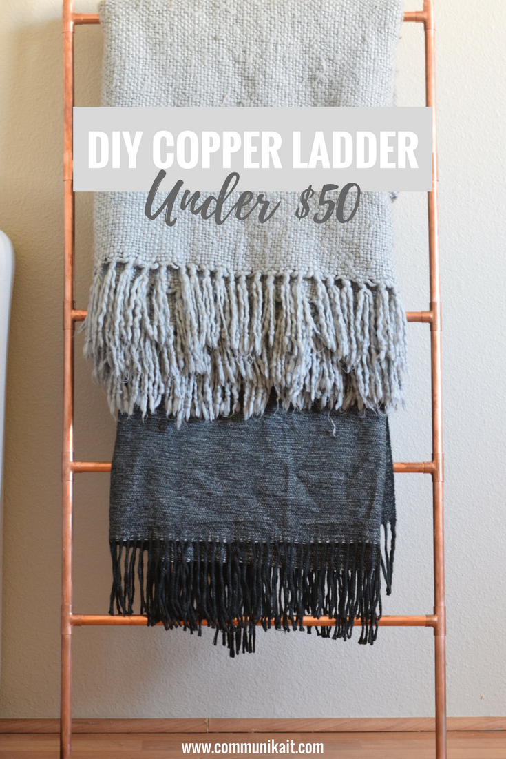 DIY Copper Ladder Under $50