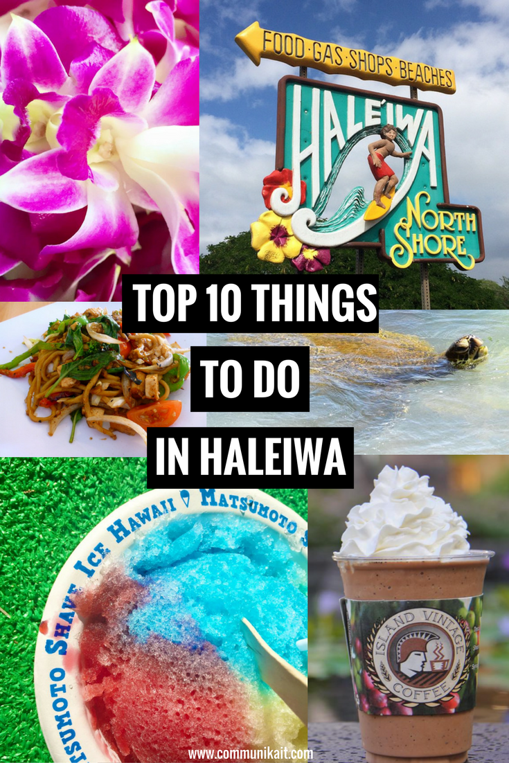 Top 10 Things To Do In Haleiwa, Hawaii - The best town on Oahu's North Shore! | Top 10 Things To Do In Haleiwa, Hawaii - Haleiwa North Shore - What to Do in Haleiwa - Haleiwa Oahu - Haleiwa Restaurants - Haleiwa Surf - Haleiwa Things to do - Haleiwa Beaches - Haleiwa North Shore - #travel #oahu #hawaii #haleiwa #travelblog