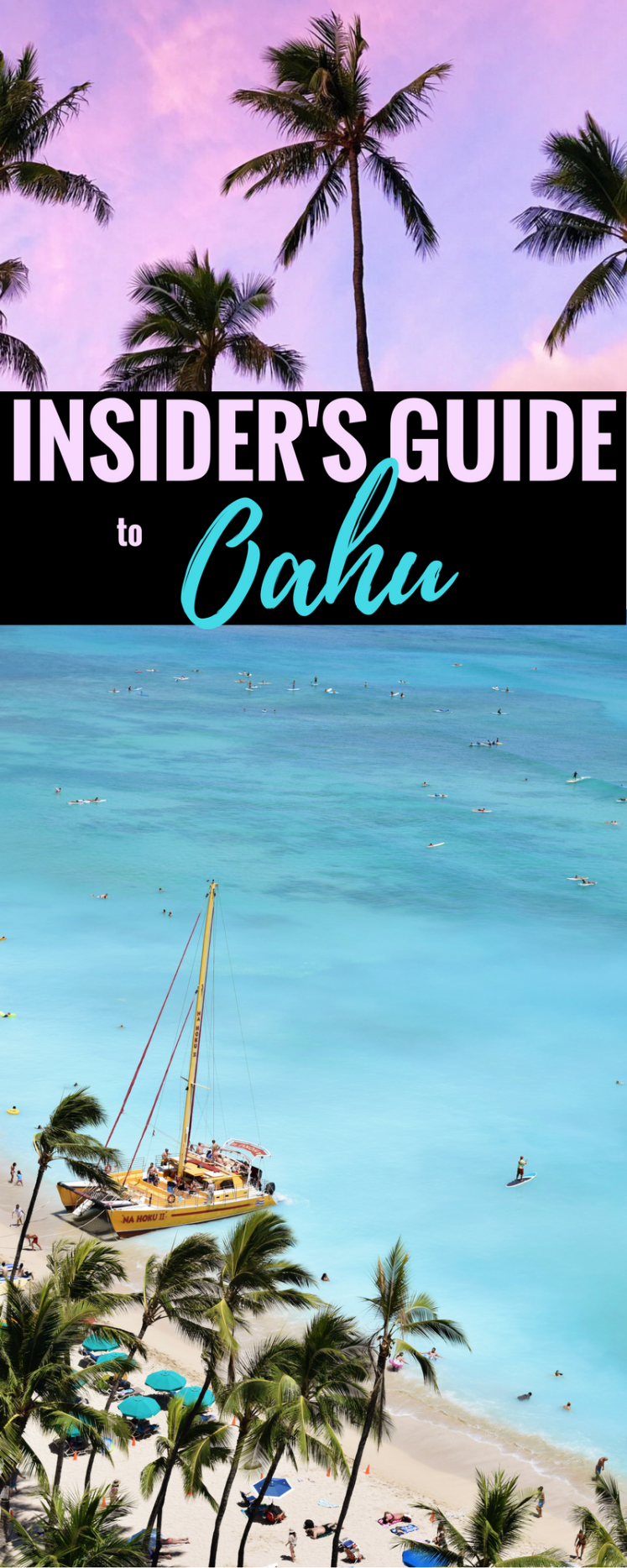 An Insider's Guide To Oahu