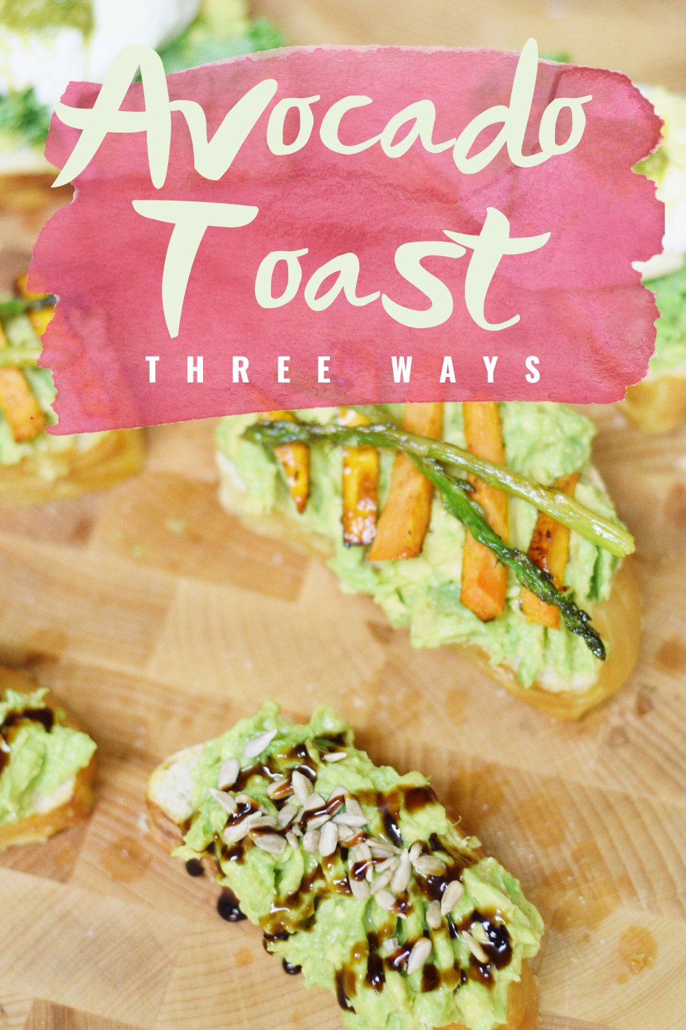 3 Ways To Dress Up Your Avocado Toast - Three new avocado toast recipes to take your favorite avocado + toast snack to next-level meal status! | Breakfast - Brunch - Avocado Toast - Healthier Options