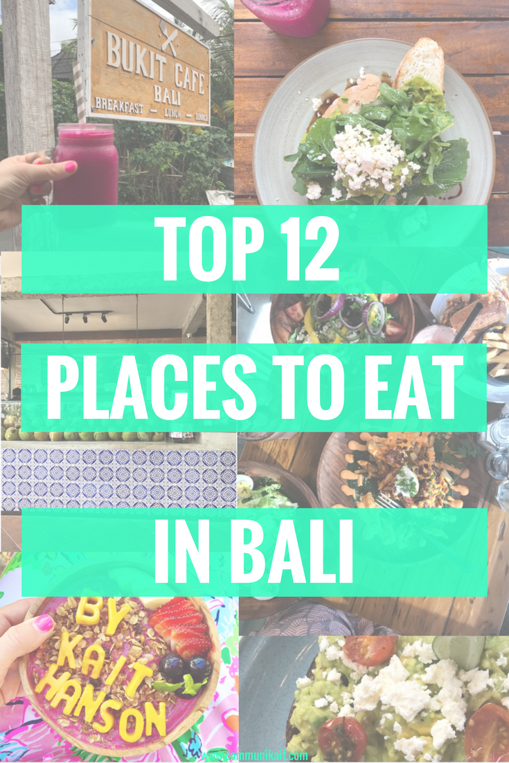 Top 12 Places To Eat In Bali
