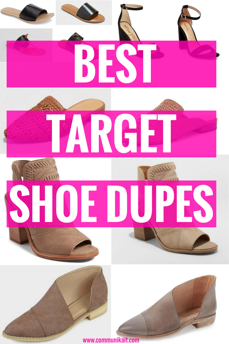 Best Target Shoe Dupes - Shoe Shopping - Target Shopping - Affordable Shoes - Communikait by Kait Hanson