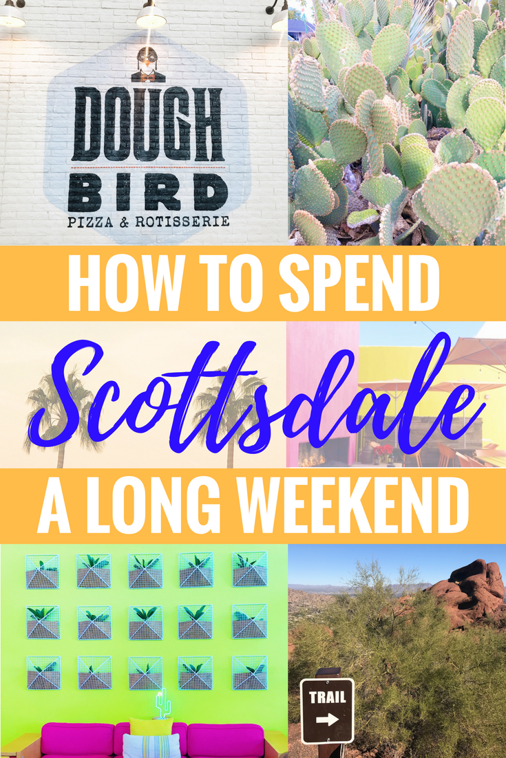 A Long Weekend In Scottsdale, Arizona - Travel In Arizona - Arizona To Do - Communikait by Kait Hanson