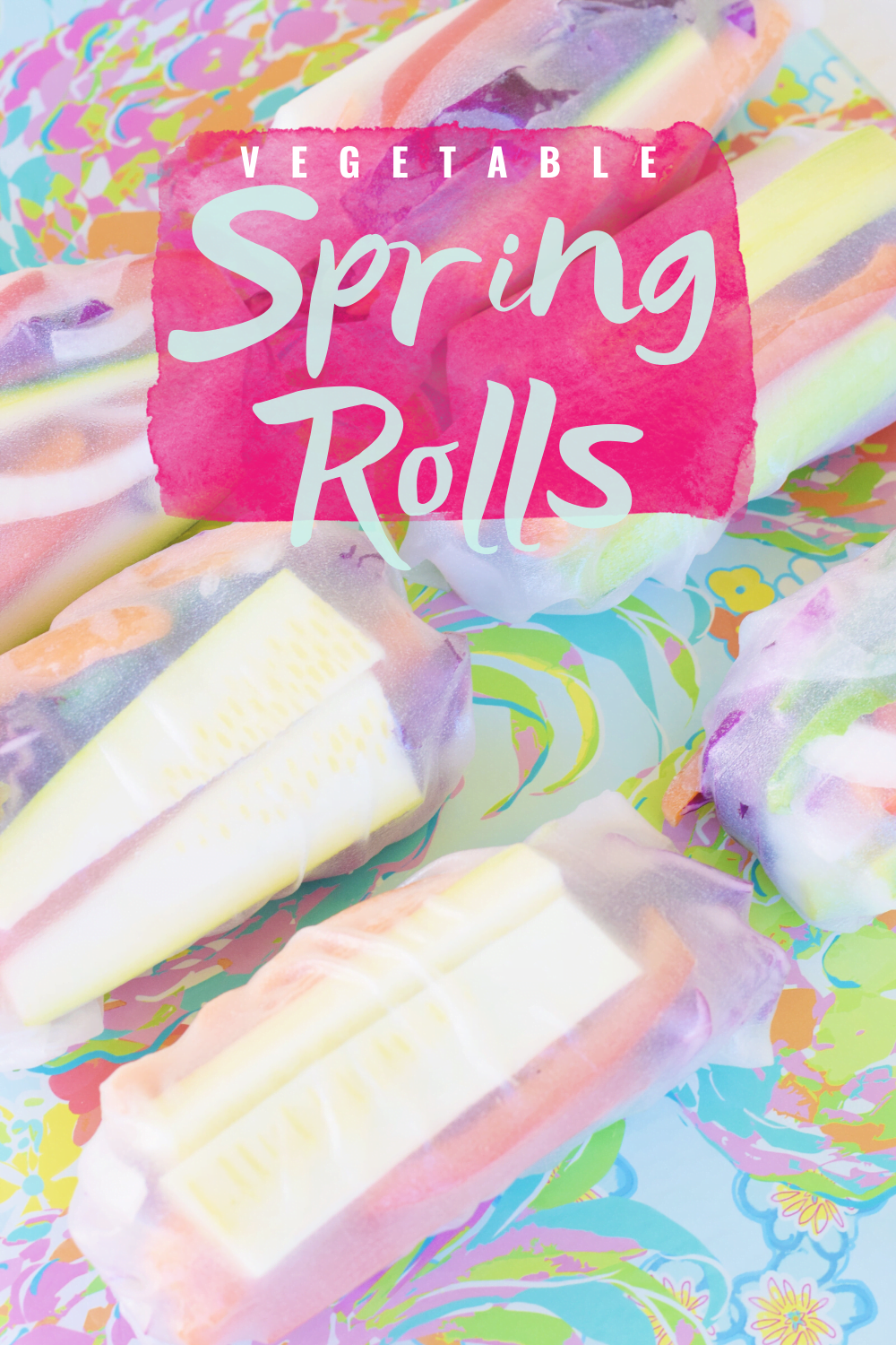 Colorful Vegetable Spring Rolls Recipe - Dairy and Gluten Free - Make At Home - Zucchini, Carrots, Onions, Cucumber, Peppers, Basil, Mint + Mixed Greens - Rainbow Spring Rolls -