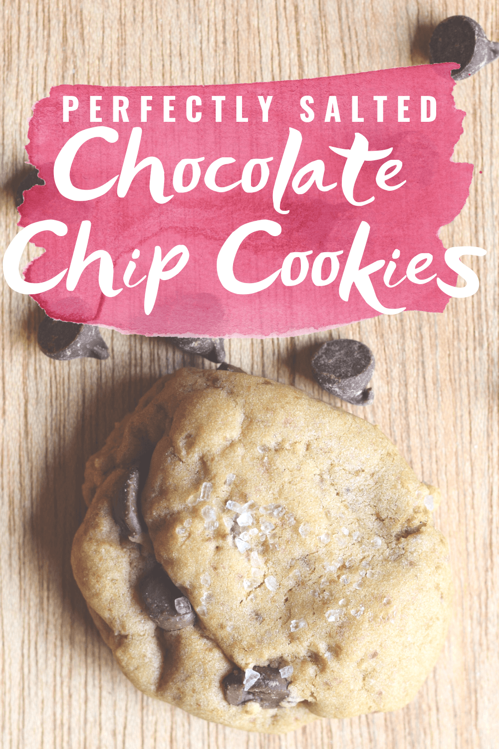 Salted Chocolate Chip Cookie