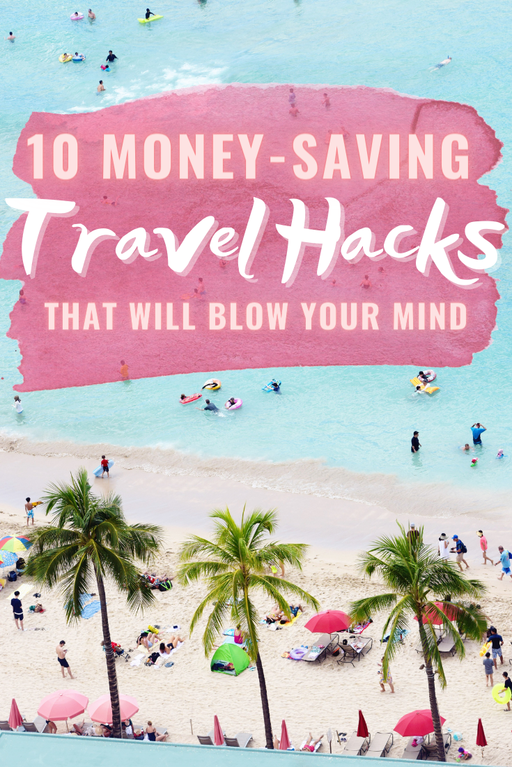 10 Ways To Save Money While Traveling
