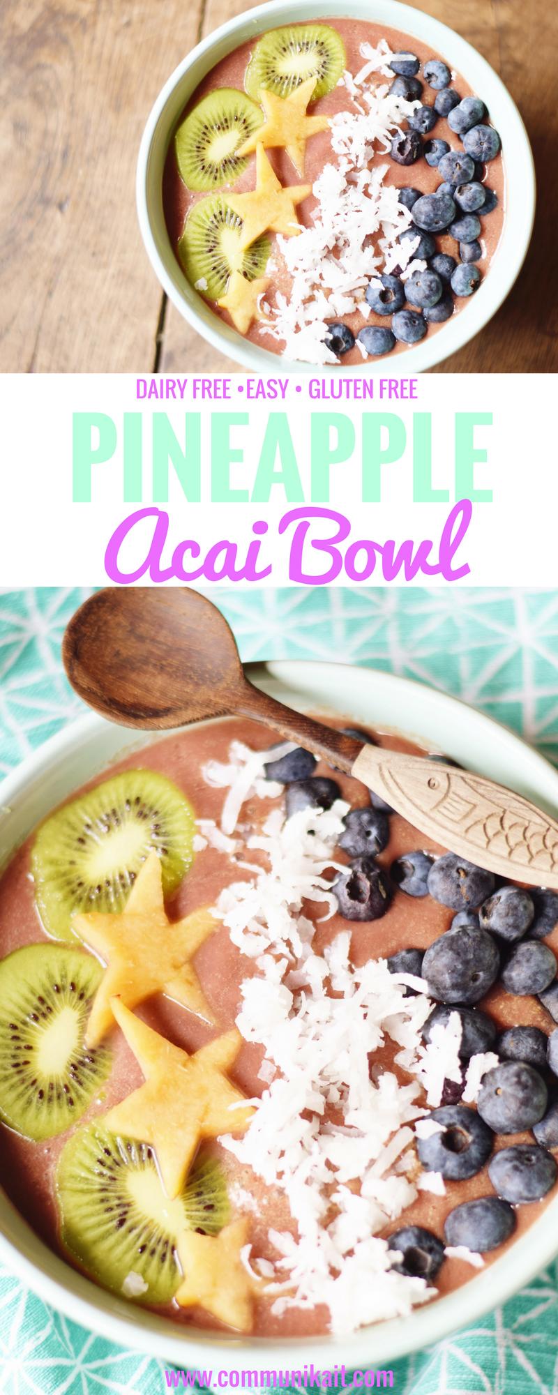 Easy Pineapple Acai Bowl - Acai Bowl Recipe - Easy Acai Bowl - Sambazon Acai Recipe - Acai Bowl Acai Packet - Simple Acai Smoothie Bowl - How To Make Acai Bowls - Hawaii Acai Bowl - Tropical Fruit Smoothie Bowl - Communikait by Kait Hanson