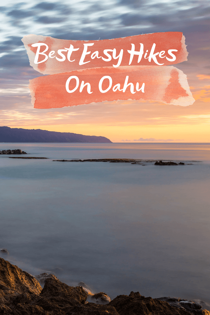 Best Easy Hikes On Oahu